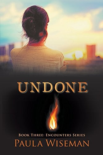 Undone: Book Three: Encounters Series