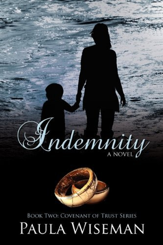 Indemnity: Book Two: Covenant of Trust Series