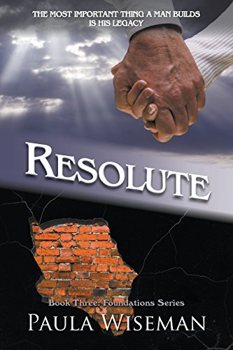 Resolute: Book Three: Foundations Series